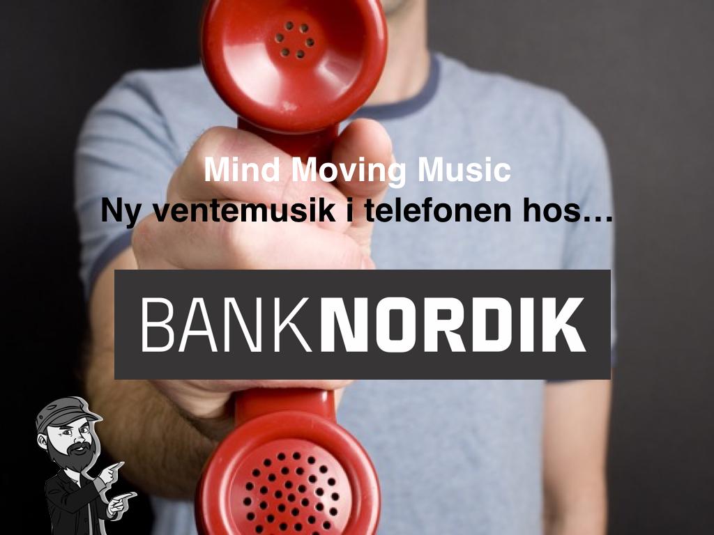 BankNordik ny ventemusik baseret på forskning mindmovingmusic.dk - hvordan virker musik